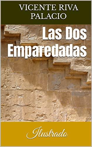 Las Dos Emparedadas: Ilustrado en losmasleidos.com