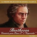 Beethoven: Concierto para piano No. 3 'Emperador'
