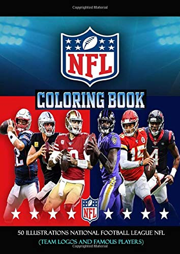 NFL Coloring Book: 50 Illustrations National Football League NFL (Team Logos and Famous Players)