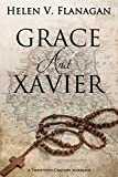 GRACE AND XAVIER: A Twentieth-Century Marriage