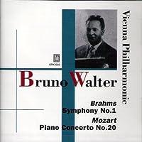ブルーノ・ワルター: ブラームス:交響曲第1番&モーツアルト:ピアノ協奏曲第20番