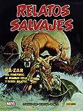 Relatos Salvajes 1. Ka-Zar, Las Femizonas, El Hombre-Cosa y otros relatos