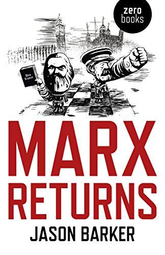 Marx Returns