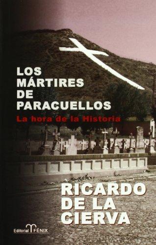 Martires De Paracuellos, Los