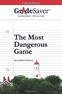 GradeSaver (TM) ClassicNotes: The Most Dangerous Game