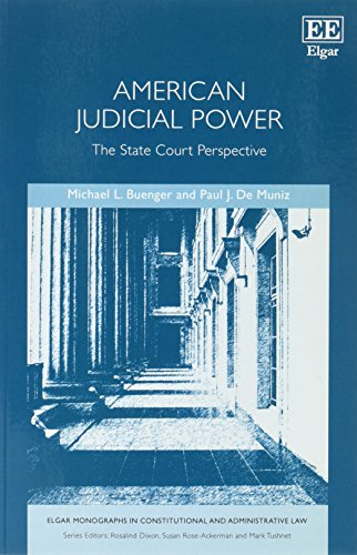 Compare Textbook Prices for American Judicial Power: The State Court Perspective Elgar Monographs in Constitutional and Administrative Law series Reprint Edition ISBN 9781786435651 by Michael L. Buenger,Paul J. De Muniz