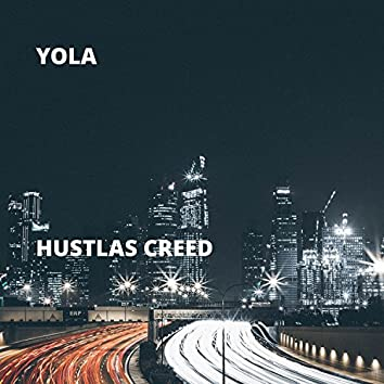 Hustlas Creed