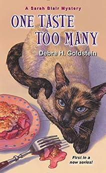 One Taste Too Many (A Sarah Blair Mystery Book 1) by [Debra H. Goldstein]