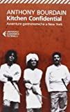 Kitchen Confidential by Anthony Bourdain (2005-05-26) - Feltrinelli Traveller - 26/05/2005