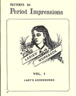 Lady's Workbook, Volume 1