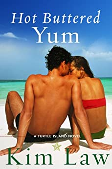 [Kim Law]のHot Buttered Yum (A Turtle Island Novel) (English Edition)