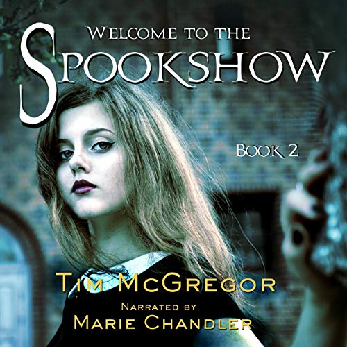Welcome to the Spookshow audiobook cover art