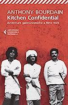Kitchen Confidential (Universale economica Vol. 8029) (Italian Edition)