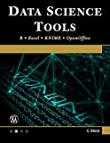 Data Science Tools: R • Excel • KNIME • OpenOffice