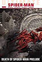 Ultimate Comics Spider-Man, Vol. 3: Death of Spider-Man Prelude