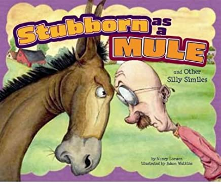 Stubborn as a Mule and Other Silly Similes (Ways to Say It (Paperback)) (Paperback) - Common