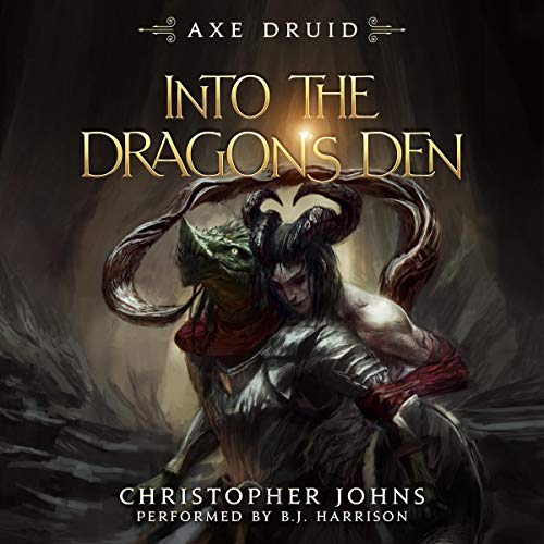 Into the Dragon's Den Audiobook By Christopher Johns cover art