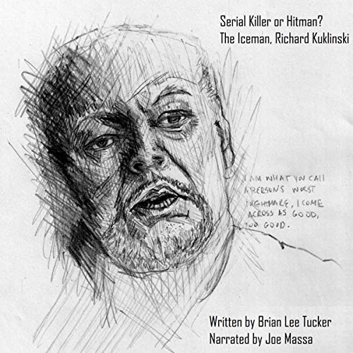 Serial Killer or Hit-Man?: The Iceman, Richard Kuklinski audiobook cover art