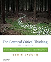 Best the power of critical thinking lewis vaughn Reviews