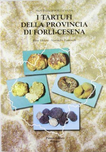 I tartufi della provincia di Forlì-Cesena
