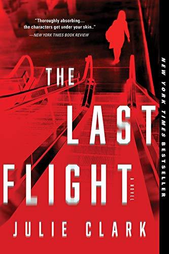 The Last Flight: A Novel (English Edition)