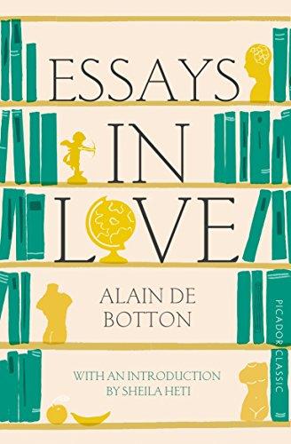Essays In Love. Picador (Picador Classic)