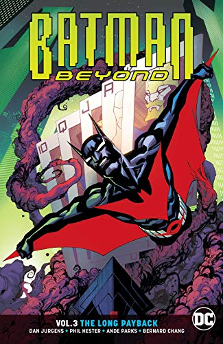 Batman Beyond (2016-) Vol. 3: The Long Payback (English Edition)