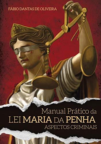 Manual Prático da Lei Maria da Penha