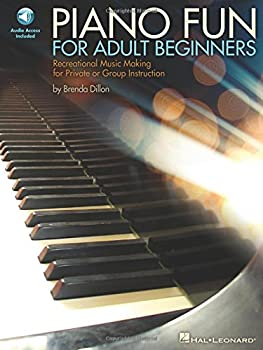 Piano Fun for Adult Beginners  Recreational Music Making for Private or Group Instruction
