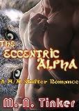 The Eccentric Alpha: Paranatural M/M Wolf Shifter Romance