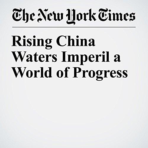 Rising China Waters Imperil a World of Progress copertina