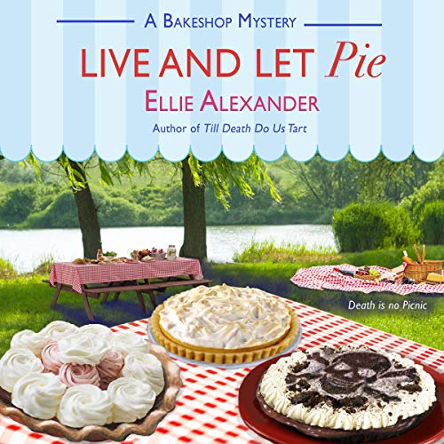 Live and Let Pie: A Bakeshop Mystery audiobook cover art