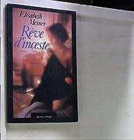 Reve d'inceste : roman par Mesner E.