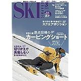 月刊スキーグラフィック 2021年 03月号 [雑誌]
