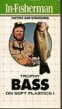 In-Fisherman Tactics and Strategies - Trophy Bass on Soft Plastics Vol. 1