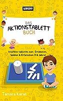 Das Aktionstablett-Buch: Intuitive Tabletts zum Entdecken, Spielen & Erforschen (1-6 Jahre)