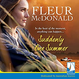 Suddenly One Summer                   By:                                                                                                                                 Fleur McDonald                               Narrated by:                                                                                                                                 Anna Hruby                      Length: 7 hrs and 56 mins     14 ratings     Overall 4.1