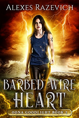Barbed Wire Heart: An Oona Goodlight Magic and Murder Mystery, book two
