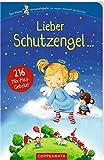 Lieber Schutzengel ...: 216 Mix-Max-Gebete