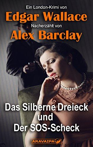 Download Das Silberne Dreieck und Der SOS-Scheck (German Edition) B079TRNM92