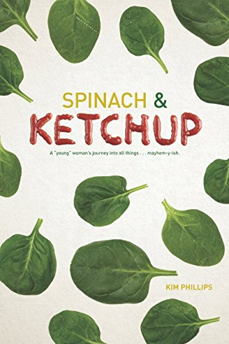 Spinach and Ketchup: A