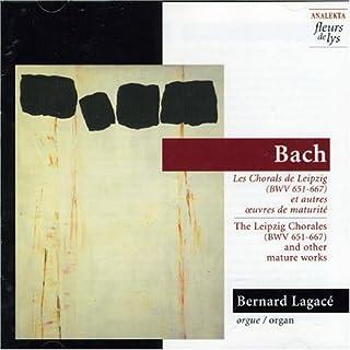 Bernard Lagace Leipziger Choräle BWV 651-667 Other Solo Instrum.