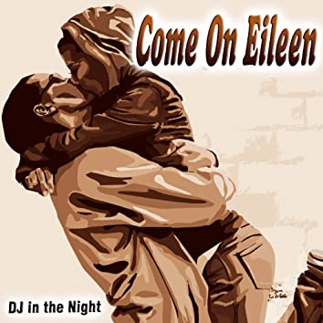 Come on Eileen - Single