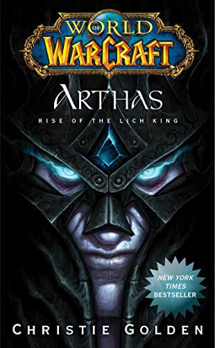 World of Warcraft: Arthas: Rise of the Lich King (English Edition)