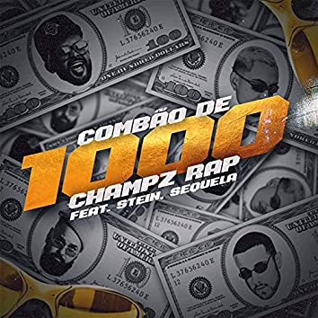 Combão de 1000 (feat. Stein & Sequela)
