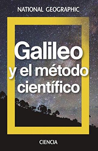 Galileo y el método científico (NATGEO CIENCIAS)
