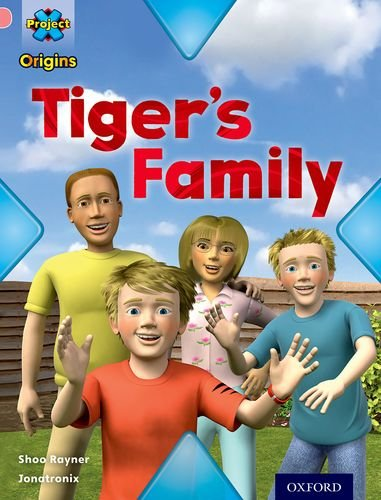 Project X Origins: Pink Book Band, Oxford Level 1+: My Family: Tiger's Familyの詳細を見る