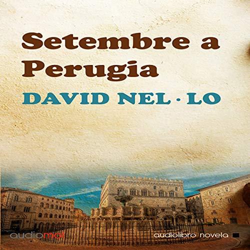 Setembre a Perugia [September in Perugia] (Audiolibro en Catalán) audiobook cover art