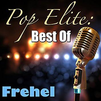 Pop Elite: Best Of Frehel