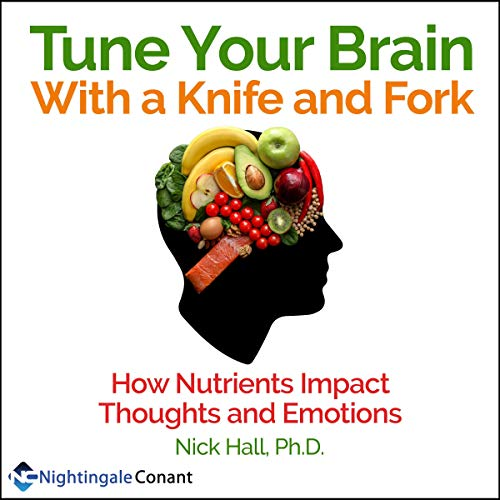 Tune Your Brain with a Knife and Fork cover art
